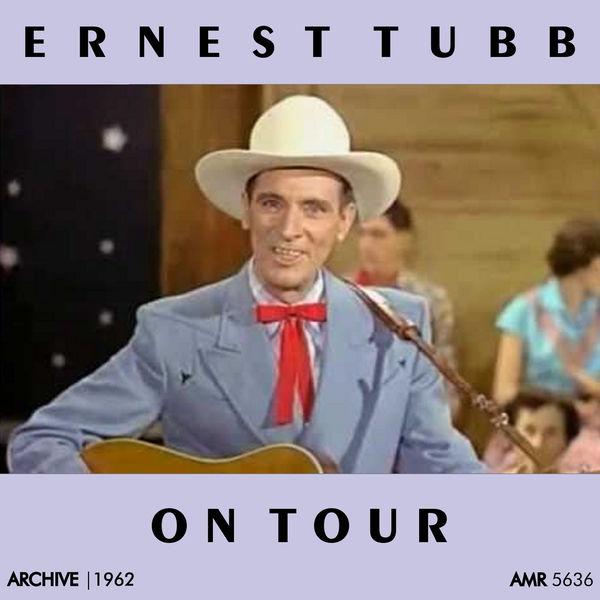 Ernest Tubb - On Tour