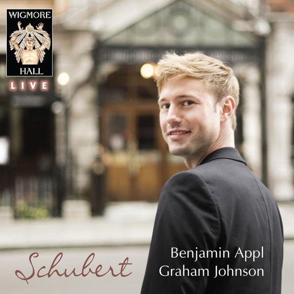 Benjamin Appl - Schubert - Wigmore Hall Live