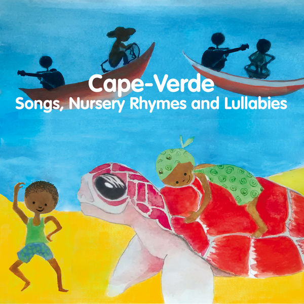 Mariana Ramos - Cape-Verde: Songs, Nursery Rhymes and Lullabies