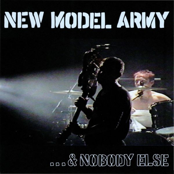 New Model Army - ...& Nobody Else