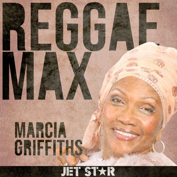 Marcia Griffiths - Reggae Max: Marcia Griffiths