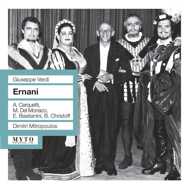 Dimitri Mitropoulos - Ernani (Intégrale)