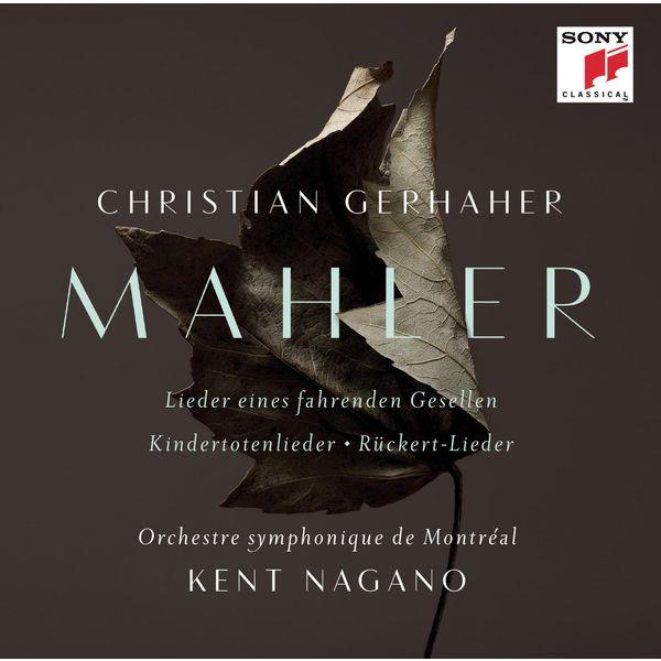 Christian Gerhaher - Mahler: Orchestral Songs