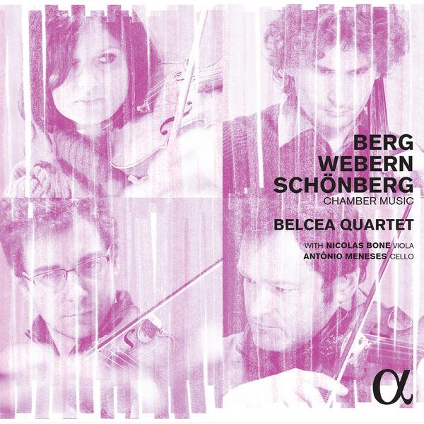Belcea Quartet - Berg, Webern & Schönberg : Chamber Music