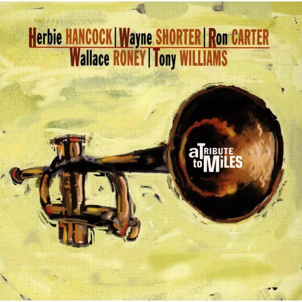 Herbie Hancock Quintet - A Tribute To Miles