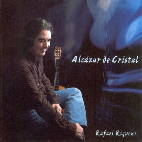 Rafael Riqueni|Alcázar de Cristal