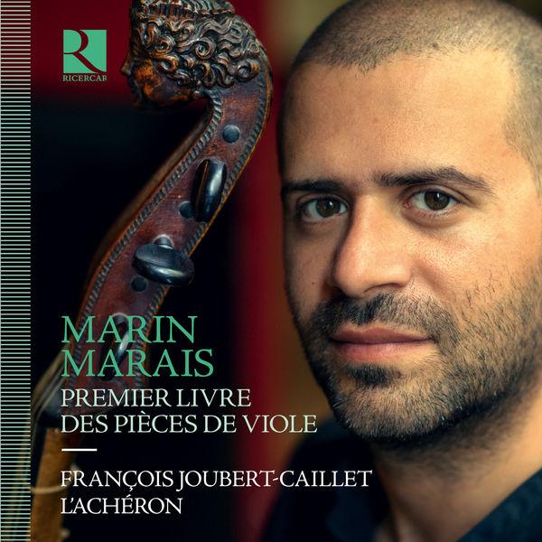 François Joubert-Caillet - Marais : Premier livre des pièces de viole