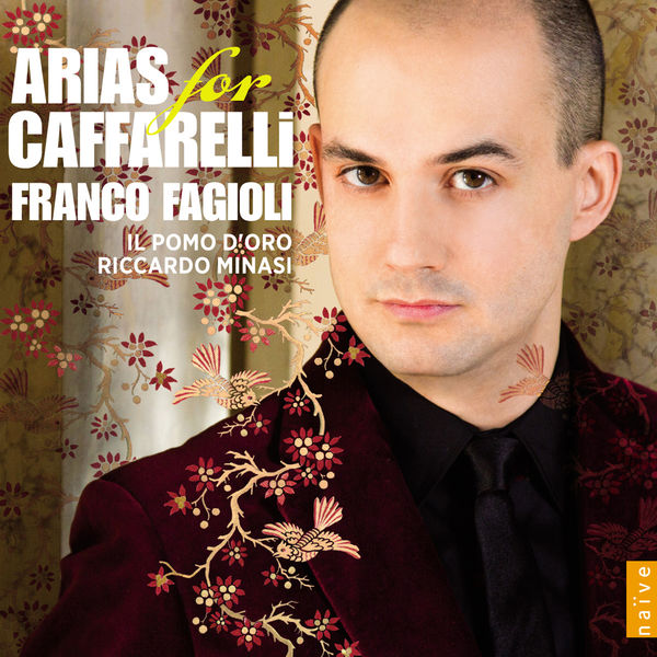 Franco Fagioli - Arias for Caffarelli