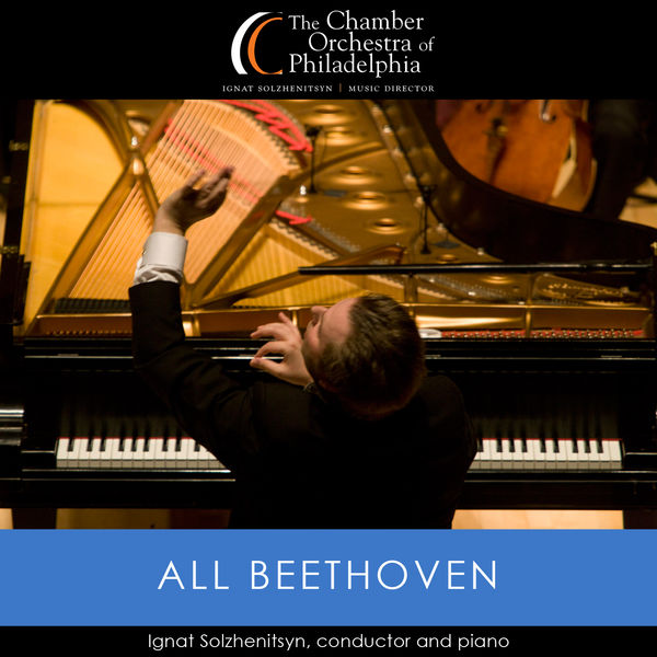 Chamber Orchestra of Philadelphia - All Beethoven