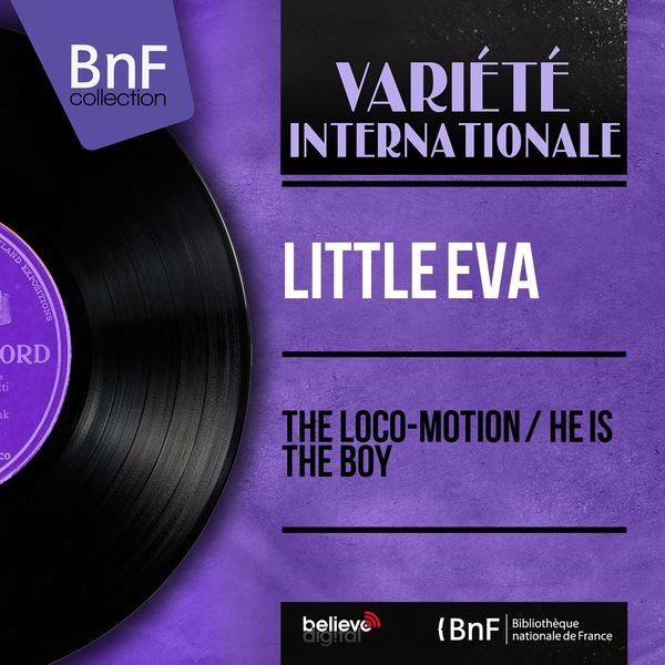 Little Eva - The Loco-Motion / He Is the Boy (Mono Version)