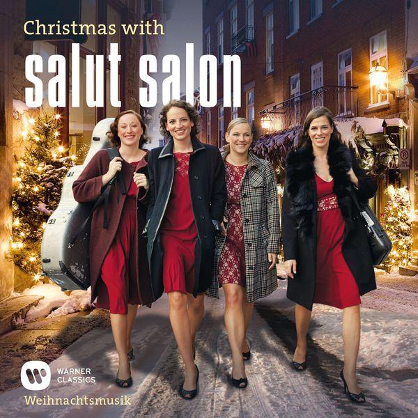 Salut Salon - Christmas With Salut Salon - Weihnachtsmusik