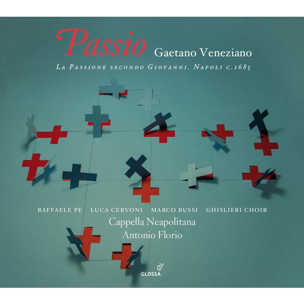 Antonio Florio - Gaetano Veneziano : Passione secondo Giovanni