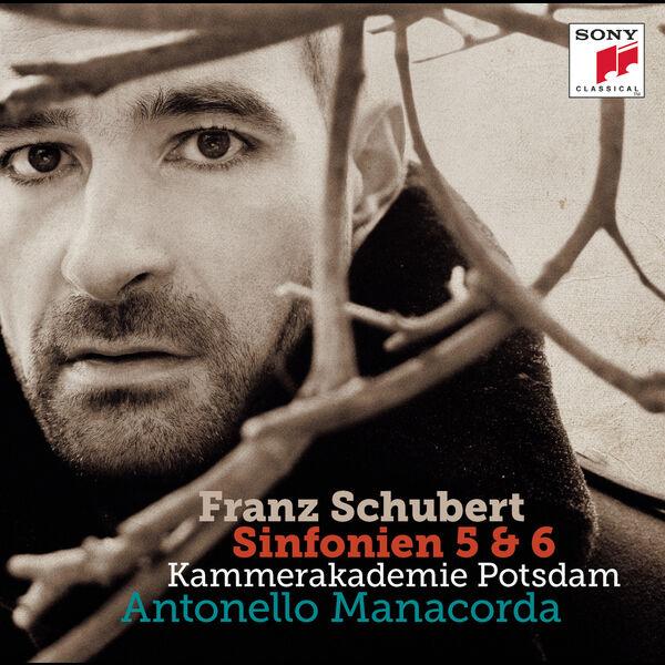 Kammerakademie Potsdam - Schubert: Symphonies Nos. 5 & 6