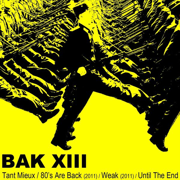 Bak XIII|Until the End