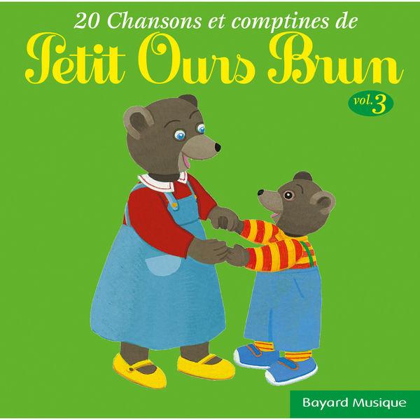 petit ours brun 20 chansons comptines de petit ours brun vol 3 - Petit Ours Brun Telecharger