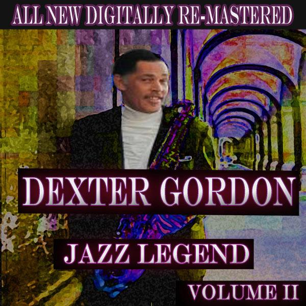 Dexter Gordon - Dexter Gordon - Volume 2