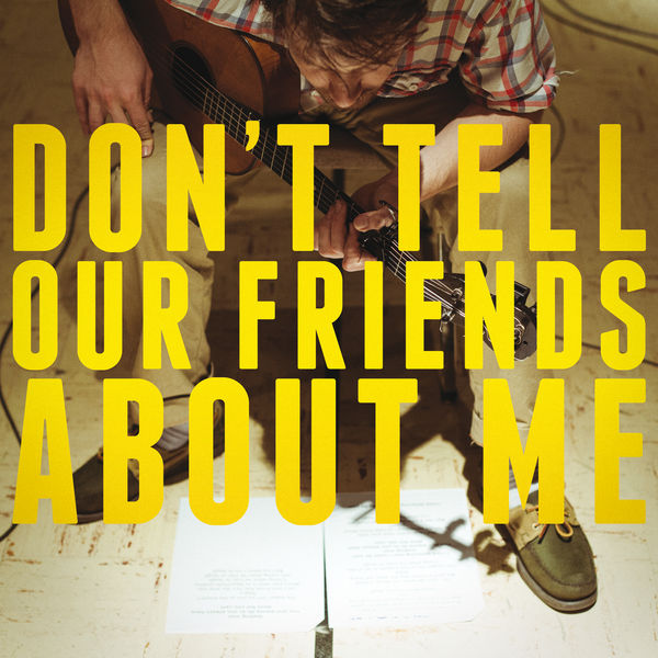 Blake Mills - Don't Tell Our Friends About Me