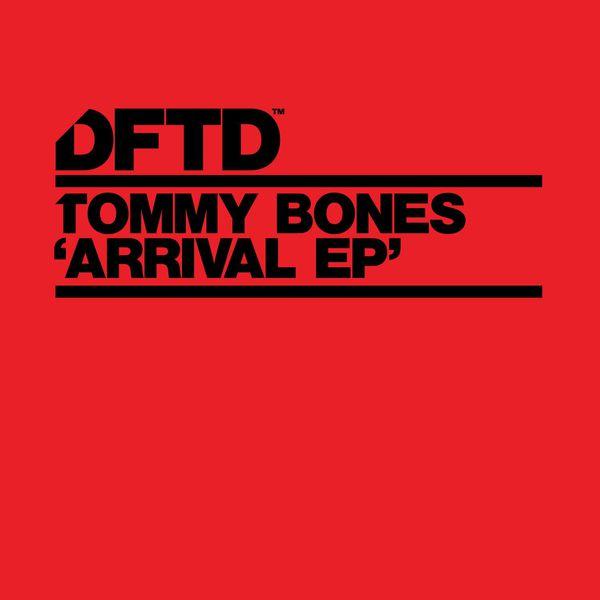 Tommy Bones - Arrival - EP