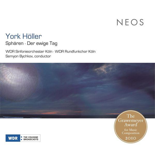 WDR Sinfonieorchester Köln - Höller: Sphären - Der ewige Tag