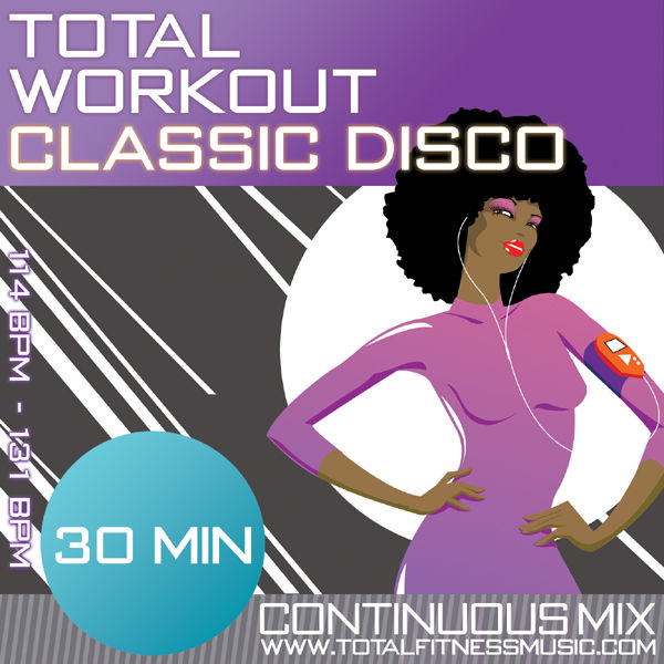 Total Workout Classic Disco 30 Minute Continuous Fitness