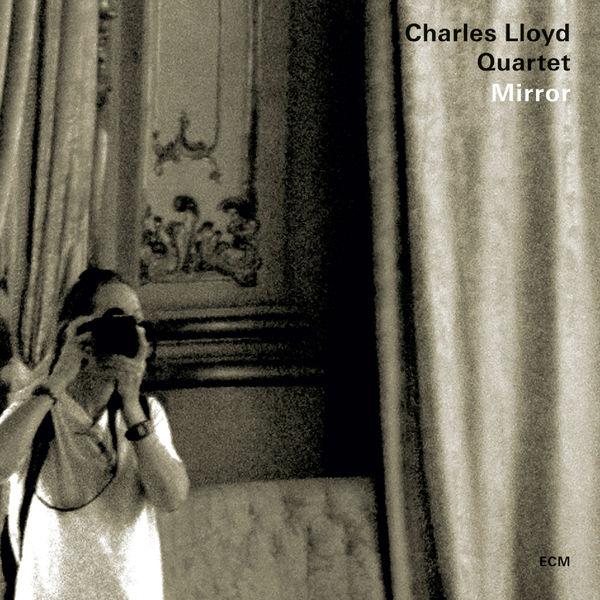 Charles Lloyd Quartet|Mirror