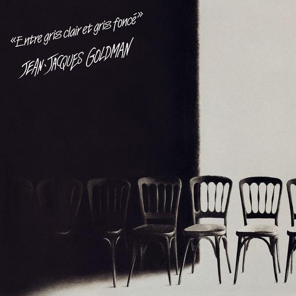 Jean-Jacques Goldman - Entre gris clair et gris foncé