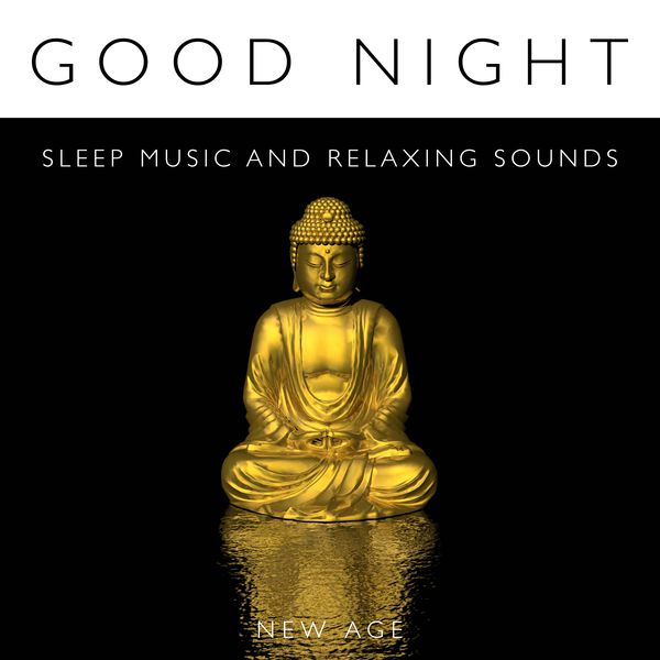 Good Night - Sleep Music and Relaxing Sounds of Nature as Strategies