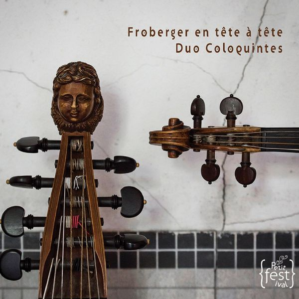 """Duo Coloquintes - """"Froberger en tête à tête"""""""