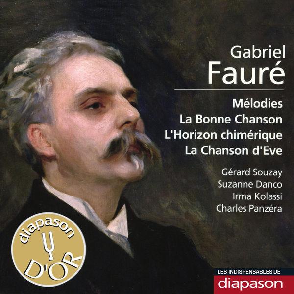 Gérard Souzay - Fauré : Mélodies, La bonne chanson, L'horizon chimérique & La chanson d'Eve(Diapason n°583)