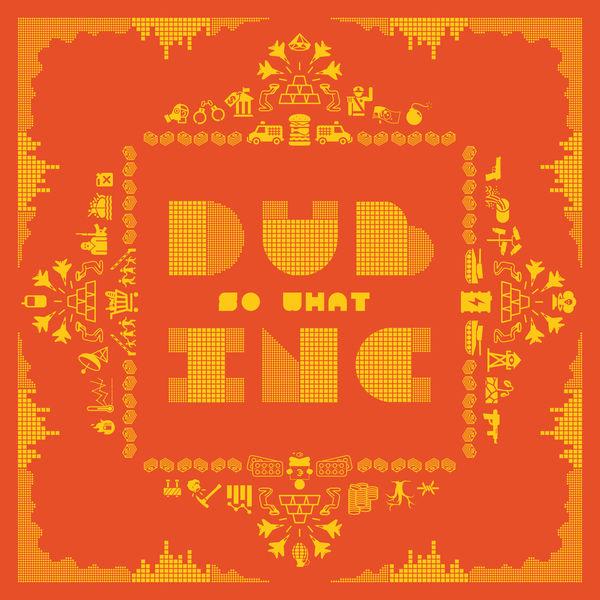 Dub Inc - So What