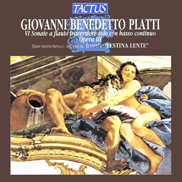 Various Artists - Platti: 6 Sonate a flauto traversiere solo con basso continuo, Op. 3