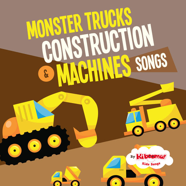 The Kiboomers - Monster Trucks & Construction Machines Songs