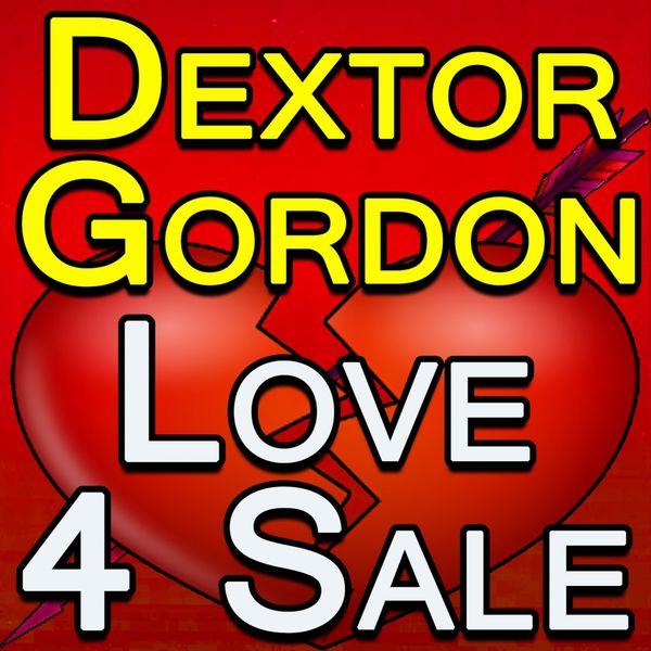 Dexter Gordon - Dextor Gordon Love For Sale