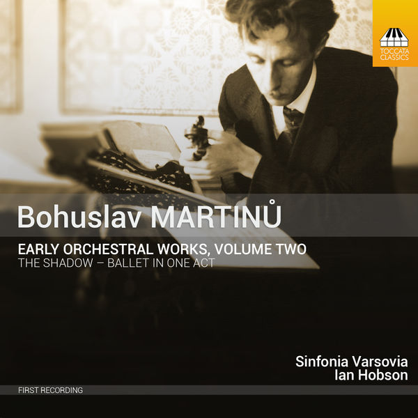 Ian Hobson - Martinů: Early Orchestral Works, Vol. 2