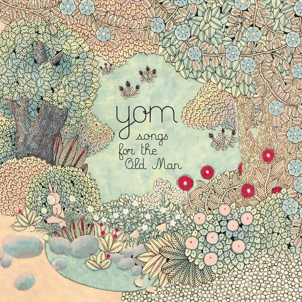 Yom - Songs For The Old Man