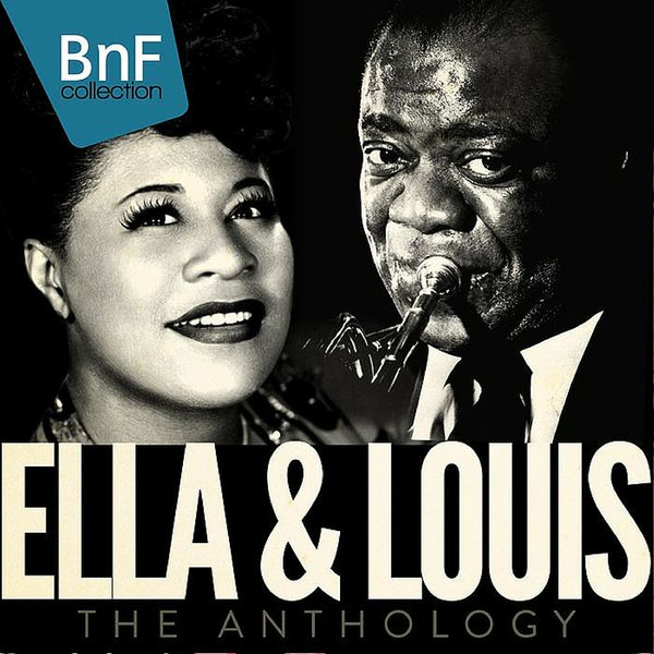 Ella Fitzgerald - Ella and Louis: The Anthology