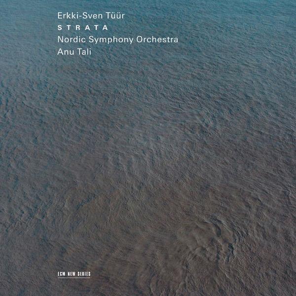 Nordic Symphony Orchestra - Erkki-Sven Tüür - Strata