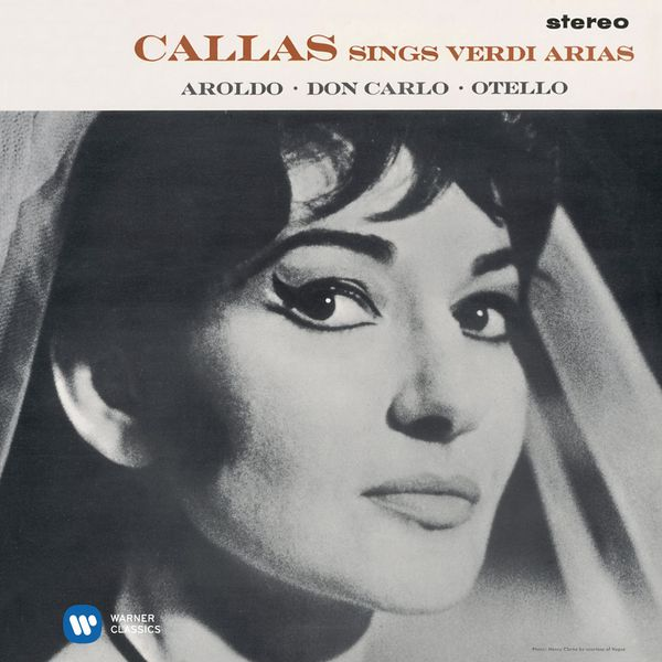 Maria Callas - Callas sings Verdi Arias - Callas Remastered