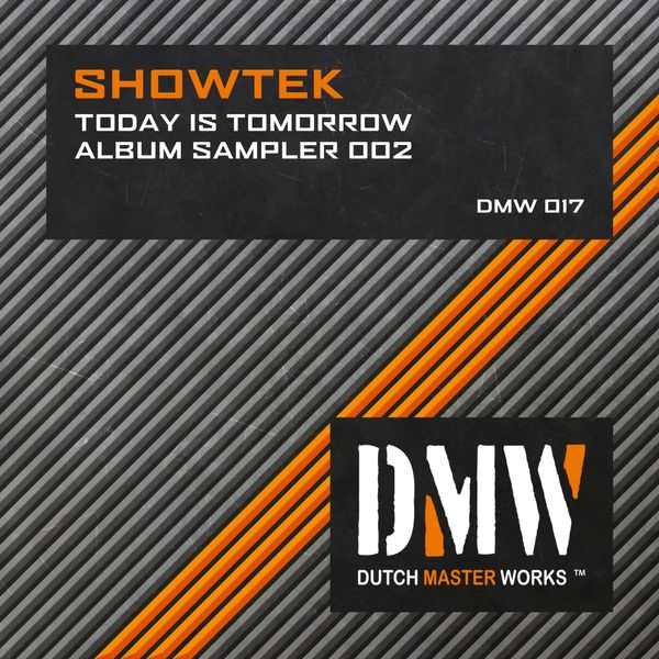 Showtek today is tomorrow download.