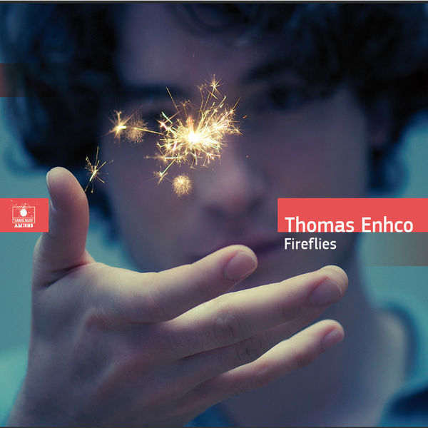 Thomas Enhco - Fireflies