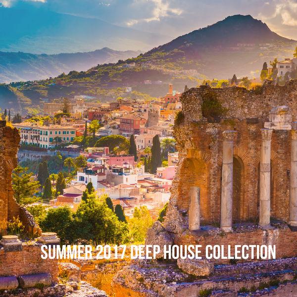 Summer 2017 deep house collection deep house music for House music collection