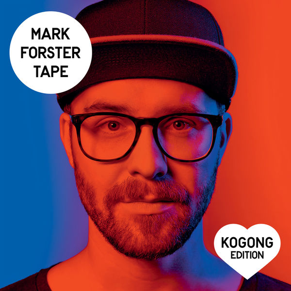 Mark Forster - TAPE (Kogong Version)