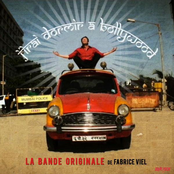 Fabrice Viel - J'irai dormir à Bollywood (Musique originale de la série documentaire)
