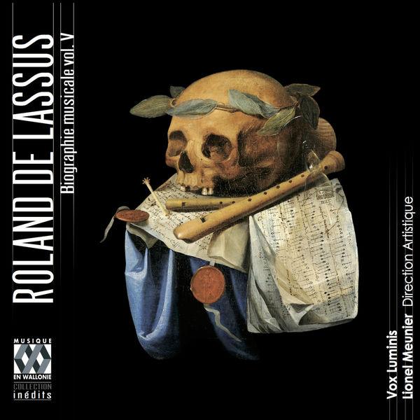 Lionel Meunier - Lassus: Biographie musicale, Vol. 5 (Lassus l'Européen)