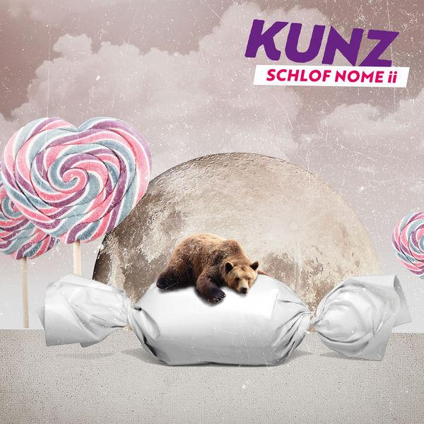Kunz - Schlof nome ii