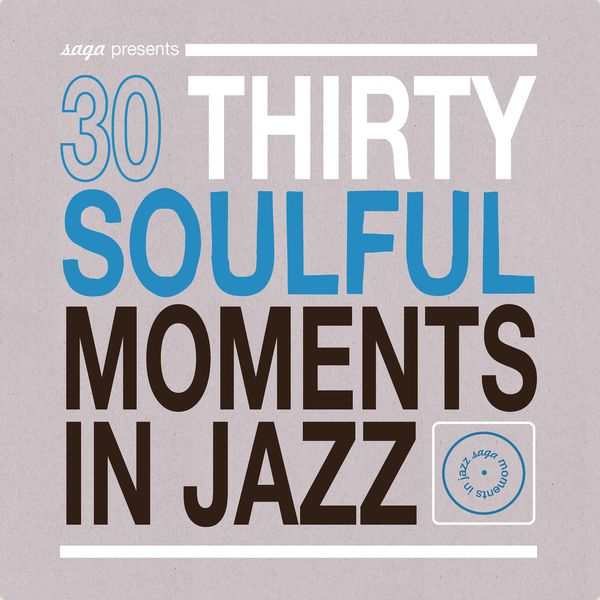 Various Artists|30 Soulful Moments in Jazz