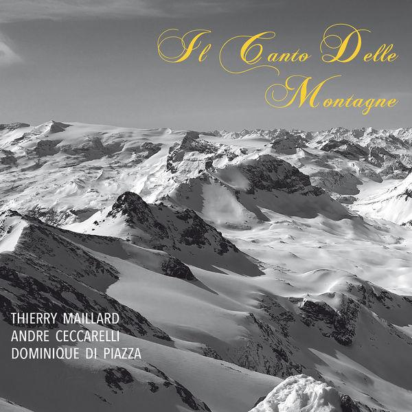 Thierry Maillard - Il canto delle montagne