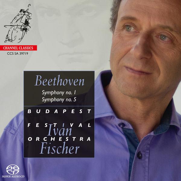 Iván Fischer - Beethoven: Symphony No. 1 & Symphony No. 5