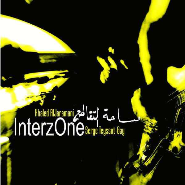 Serge Teyssot-Gay - Interzone