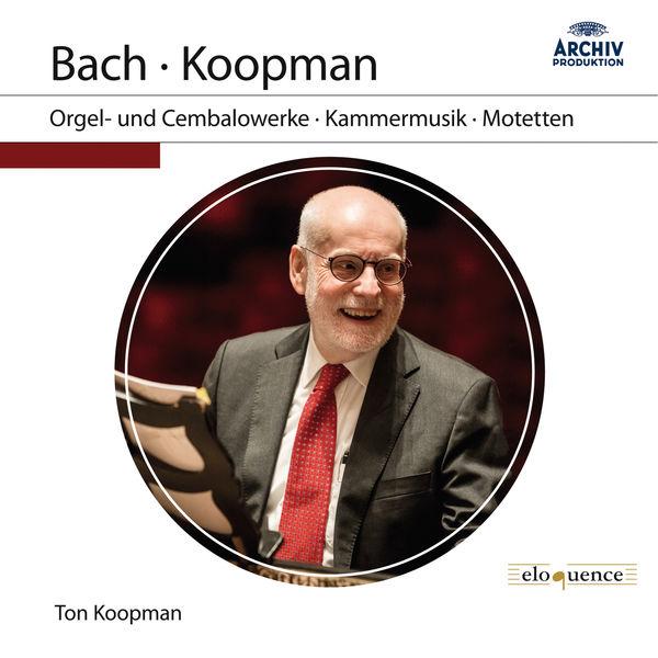 Ton Koopman - J.S. Bach: Orgel- und Cembalowerke, Kammermusik, Motetten